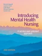 Introducing Mental Health Nursing: A service user-oriented approach by Brenda Happell