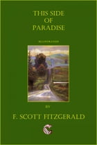 This Side of Paradise (Illustrated) by F. Scott Fitzgerald