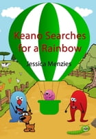 Keano Searches For A Rainbow