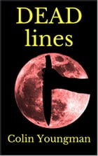 DEAD Lines by Colin Youngman