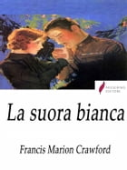 La suora bianca by Francis Marion Crawford
