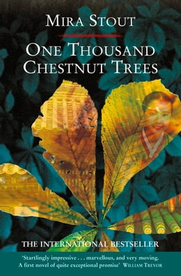 Book One Thousand Chestnut Trees by Mira Stout