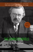 Chesterton, G. K.: The Complete Novels [newly updated] (Book House) by G. K. Chesterton