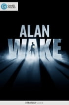 Alan Wake - Strategy Guide by GamerGuides.com