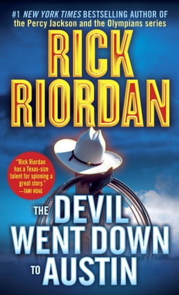Book The Devil Went Down to Austin by Rick Riordan
