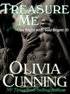Treasure Me by Olivia Cunning