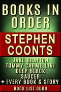 Stephen Coonts Books in Order: Jake Grafton series, Tommy Carmellini series, Saucer series, Deep Black series, all short stories, standalone novels, and nonfiction, plus a Stephen Coonts biography.