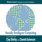 Socially Intelligent Computing by Clay Shirky