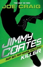 Jimmy Coates: Killer by Joe Craig