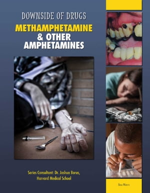 Methamphetamine & Other Amphetamines