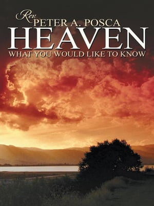 Heaven What You Would Like to Know