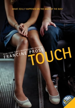 Book Touch by Francine Prose
