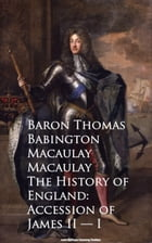 The History of England: Accession of James II -- I