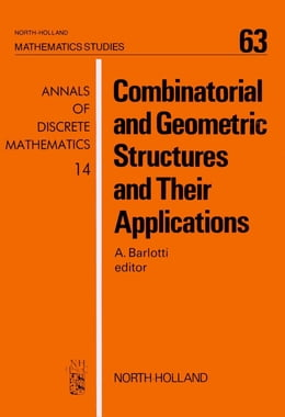 Book Combinatorial and Geometric Structures and Their Applications by Barlotti, A.
