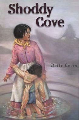 Book Shoddy Cove by Betty Levin