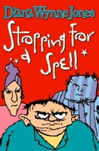 Stopping for a Spell by Diana Wynne Jones