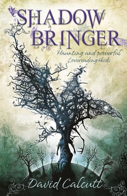 Book Shadow Bringer by David Calcutt
