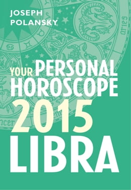 Book Libra 2015: Your Personal Horoscope by Joseph Polansky