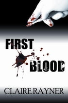 First Blood by Claire Rayner