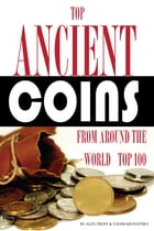 Top Ancient Coins from Around the World by alex trostanetskiy