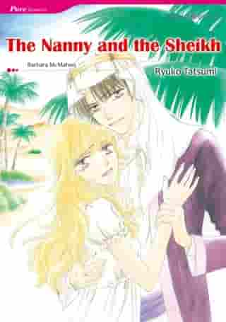 THE NANNY AND THE SHEIKH (Mills & Boon Comics): Mills & Boon Comics by Barbara McMahon