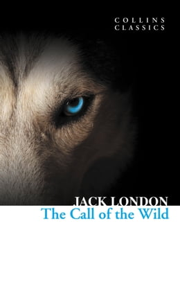 Book The Call of the Wild (Collins Classics) by Jack London