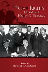 Civil Rights Legacy of Harry S. Truman