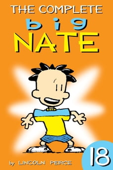 The Complete Big Nate: #18
