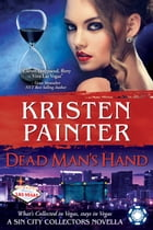 Dead Man's Hand: A Sin City Collectors book by Kristen Painter