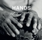 Hands: Gift of a Generation by Sean Lee