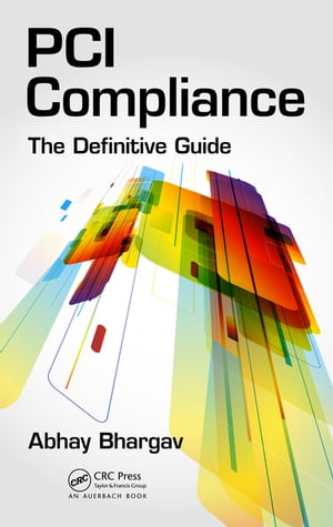 PCI Compliance The Definitive Guide