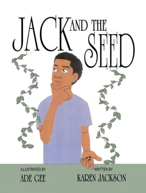 Jack and the Seed by Karen Jackson