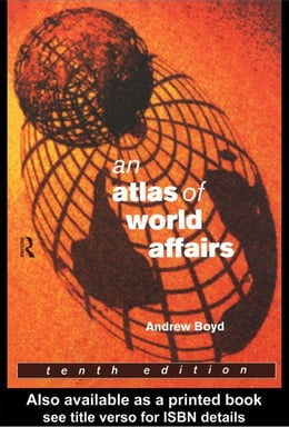 Book An Atlas of World Affairs by Boyd, Andrew