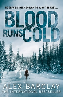 Book Blood Runs Cold by Alex Barclay