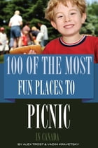 100 of the Most Fun Places to Picnic In Canada by alex trostanetskiy