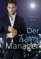 Der Date-Manager by Bianca Nias