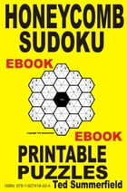 Honeycomb Sudoku Puzzles by Ted Summerfield