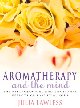 Book Aromatherapy and the Mind by Julia Lawless