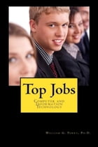 Top Jobs: Computer and Information Technology by William Perry