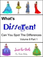 What's Different Volume 8 Part 1 by Linda Shirley
