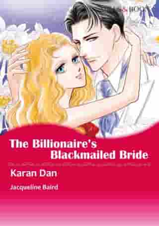 THE BILLIONAIRE'S BLACKMAILED BRIDE (Mills & Boon Comics): Mills & Boon Comics by Jacqueline Baird