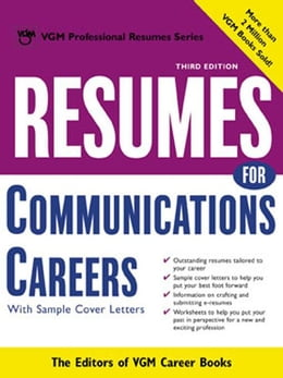 Book Resumes for Communications Careers by Editors of VGM Career Books
