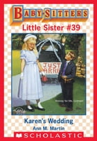 Karen's Wedding (Baby-Sitters Little Sister #39) by Ann M. Martin