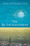 The Re-Enchantment adfc8907-9a53-42e1-9805-b29d5dab9f5c