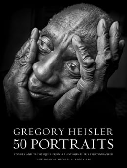 Book Gregory Heisler: 50 Portraits: Stories and Techniques from a Photographer's Photographer by Gregory Heisler