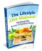 The Lifestyle Diet Makeover by Anonymous