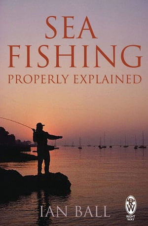 Sea Fishing Properly Explained