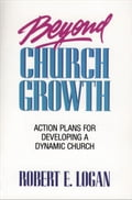 Beyond Church Growth 35f71828-12a1-434b-a343-285026f4e085