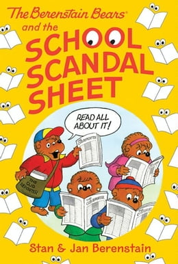 Book The Berenstain Bears Chapter Book: The School Scandal Sheet by Stan Berenstain
