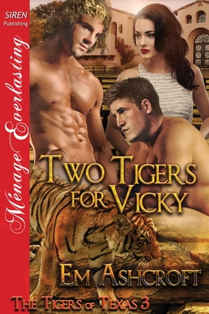 Two Tigers for Vicky
